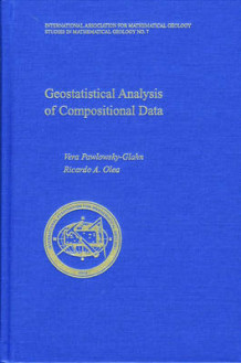 Geostatistical Analysis of Compositional Data av Vera Pawlowsky-Glahn og Richardo A. Olea (Innbundet)