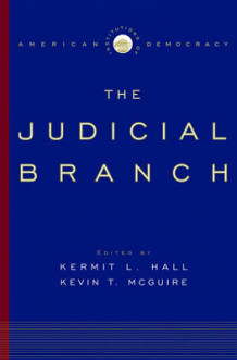 Institutions of American Democracy: The Judicial Branch (Innbundet)