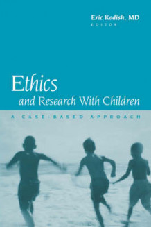 Ethics and Research with Children (Innbundet)