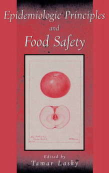 Epidemiologic Principles and Food Safety (Innbundet)