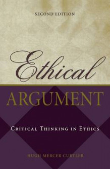 Ethical Argument av Hugh Mercer Curtler (Heftet)