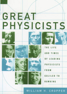 Great Physicists av William H. Cropper (Heftet)