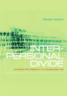 Interpersonal Divide av Michael Bugeja (Heftet)