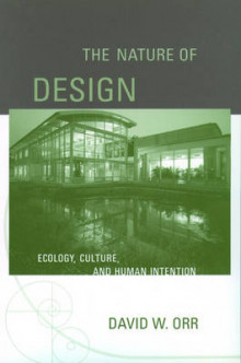 The Nature of Design av David W. Orr (Heftet)