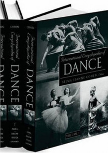 International Encyclopedia of Dance: Print and e-Reference Editions Available (Heftet)