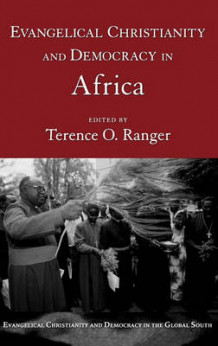 Evangelical Christianity and Democracy in Africa (Innbundet)