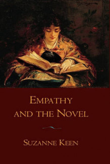 Empathy and the Novel av Suzanne Keen (Innbundet)