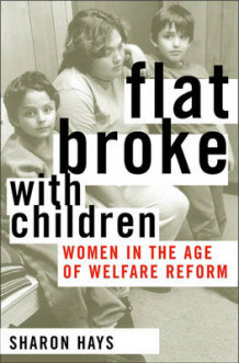 Flat Broke with Children av Sharon Hays (Heftet)