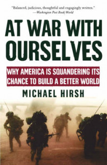 At War with Ourselves av Michael Hirsh (Heftet)