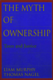 The Myth of Ownership av Liam Murphy og Thomas Nagel (Heftet)