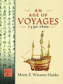 An Age of Voyages, 1350-1600 av Wiesner-Hanks (Innbundet)