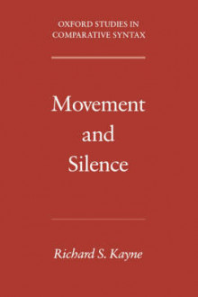 Movement and Silence av Richard S. Kayne (Heftet)