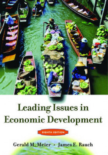 Leading Issues in Economic Development av James E. Rauch og Gearld Meier (Heftet)