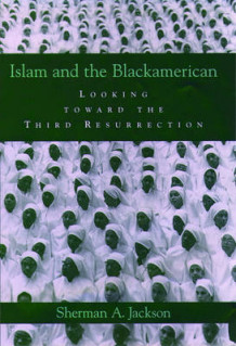 Islam and the Black American av Sherman A. Jackson (Innbundet)