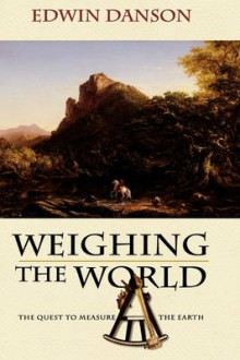 Weighing the World av Edwin Danson (Innbundet)