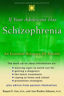 If Your Adolescent Has Schizophrenia av Raquel E. Gur og Ann Braden Johnson (Heftet)