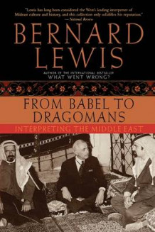 From Babel to Dragomans av Bernard Lewis (Heftet)