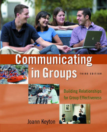 Communicating in Groups av Joann Keyton (Heftet)
