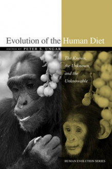 Evolution of the Human Diet (Heftet)