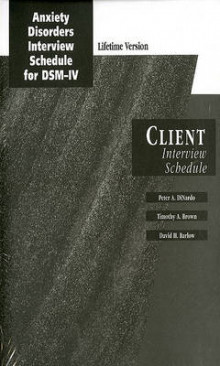 Anxiety Disorders Interview Schedule Lifetime Version (ADIS-IV-L): Client Interview Schedules av Peter DiNardo, Timothy A. Brown og David H. Barlow (Samlepakke)