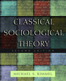 Classical Sociological Theory (Heftet)