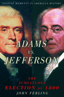 Adams vs. Jefferson av John Ferling (Heftet)