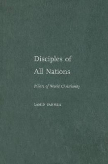 Disciples of All Nations av Lamin O. Sanneh (Innbundet)