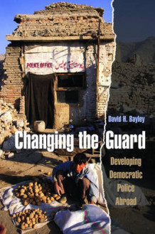 Changing the Guard av David H. Bayley (Innbundet)