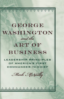 George Washington and the Art of Business av Mark R. McNeilly (Innbundet)