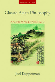 Classic Asian Philosophy av Joel J. Kupperman (Heftet)