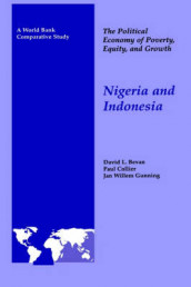 The Political Economy of Poverty, Equity, and Growth: Nigeria and Indonesia av David Bevan, Paul Collier og Jan Willem Gunning (Innbundet)