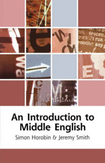 An Introduction to Middle English av Simon Horobin (Heftet)