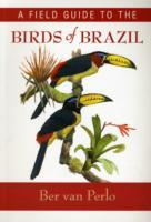 A Field Guide to the Birds of Brazil av Ber van Perlo (Heftet)