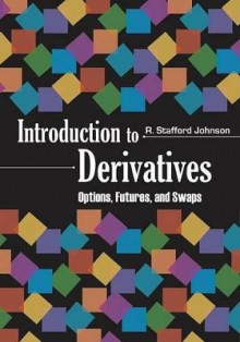 Derivatives av R. Stafford Johnson (Innbundet)