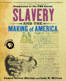 Slavery and the Making of America av James Oliver Horton og Lois E. Horton (Heftet)
