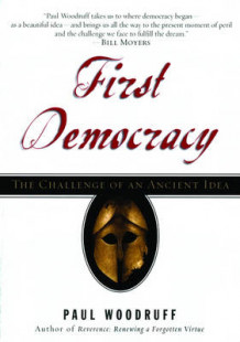 First Democracy av Paul Woodruff (Heftet)