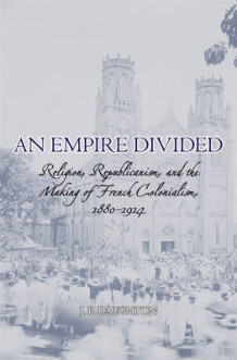 An Empire Divided av J. P. Daughton (Innbundet)