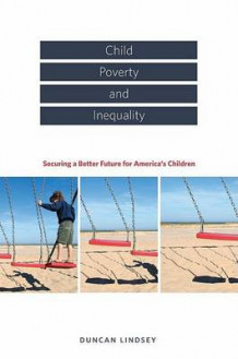 Child Poverty and Inequality (Innbundet)