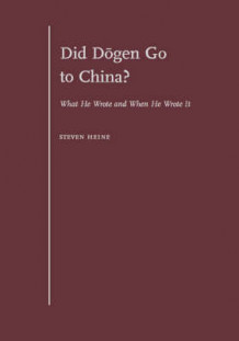Did Dogen go to China? av Steven Heine (Innbundet)