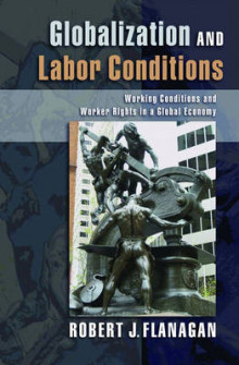 Globalization and Labor Conditions av Robert J. Flanagan (Innbundet)