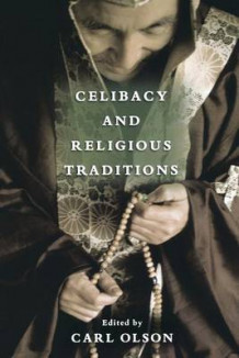 Celibacy and Religious Traditions (Heftet)