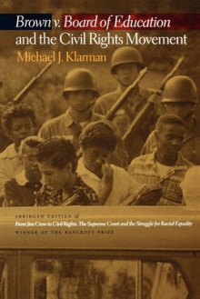 Brown V. Board of Education and the Civil Rights Movement av Michael J. Klarman (Innbundet)