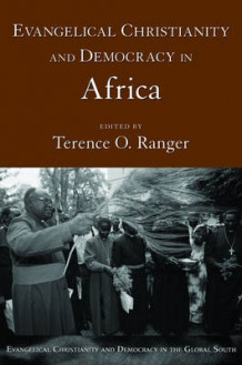 Evangelical Christianity and Democracy in Africa (Heftet)