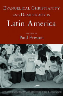 Evangelical Christianity and Democracy in Latin America av Paul Freston (Heftet)