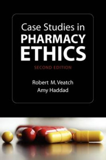 Case Studies in Pharmacy Ethics av Robert M. Veatch og Amy Haddad (Heftet)