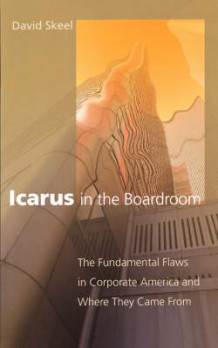 Icarus in the Boardroom av David Skeel (Heftet)