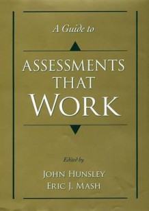 A Guide to Assessments That Work (Innbundet)