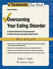 Overcoming Your Eating Disorder av Robin F. Apple og W.Stewart Agras (Heftet)