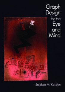Graph Design for Eye and Mind av Stephen M. Kosslyn (Heftet)