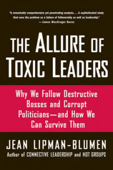 The Allure of Toxic Leaders av Jean Lipman-Blumen (Heftet)